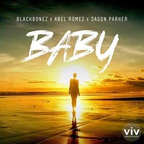 BLACKBONEZ, ABEL ROMEZ & JASON PARKER - BABY